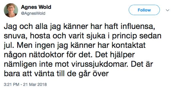 Bild 6: Sahlgrenska akademins professor Agnes Wold om att ibland behöver vi varken nätdoktorer eller andra doktorer. (Källa:Twitter).